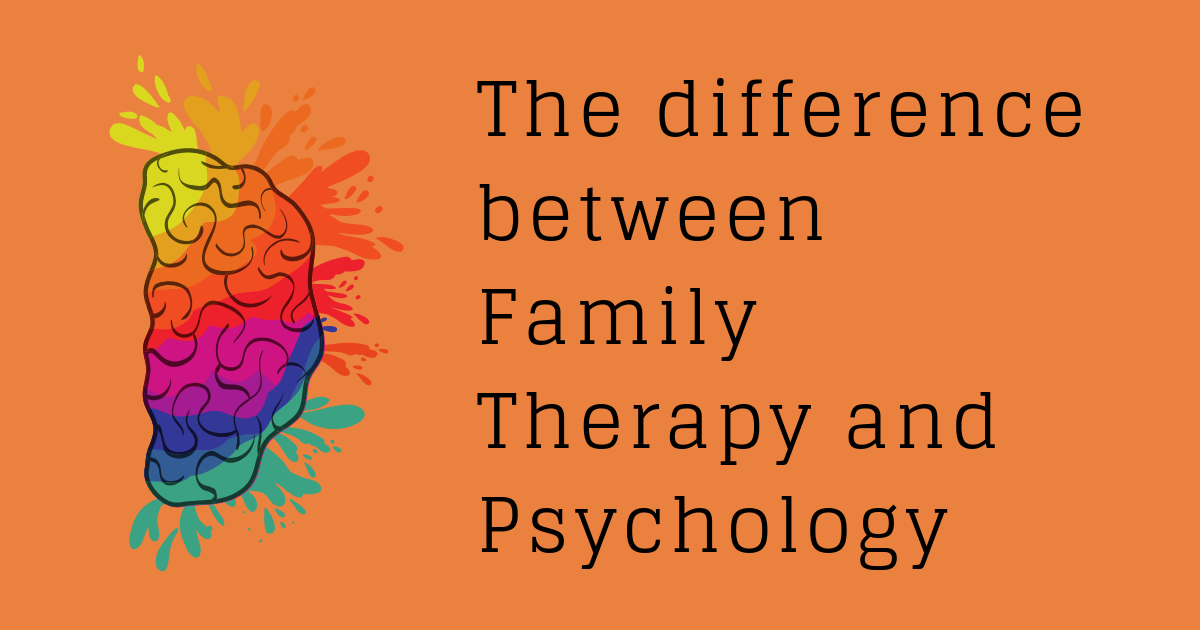 The difference between Family Therapy and Psychology